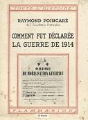 couv_comment_fut_declaree_la_guerre_de_1914_poincare_flammarion_0127p_0174p